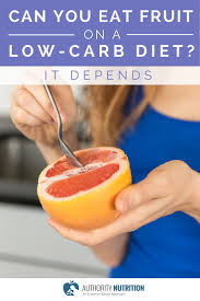 can you eat fruit on a low carb diet it depends low carb and keto