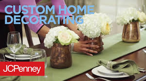 redecorating your home jcpenney custom decorating youtube