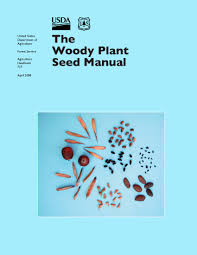 Woody Plant Seed Manual Usda Forest Service