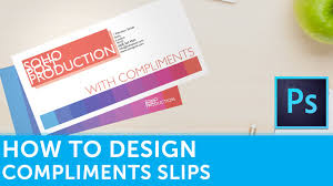 how to design compliment slips in adobe photoshop solopress
