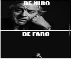 De Niro Meme - de niro de faro by lheeon meme center