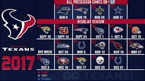 2017 nfl schedule release ready for some football texans release 2017 regular season