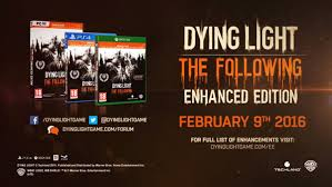 dying light dlc ps4 dying light enhanced edition announced gematsu