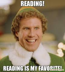 Reading Memes - reading reading is my favorite meme buddy the elf 64771 page 3