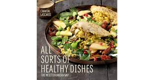 cuisine chantal all sorts of healthy dishes chantal lascaris
