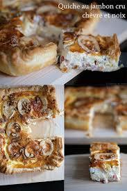 blogs cuisine facile quiche au jambon cru chèvre et noix cuisine en scène le