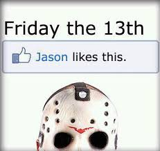 Friday The 13 Meme - friday the 13th meme just sayin s pinterest meme funny