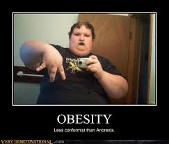 Funny Meme Posters - obesity very demotivational demotivational posters very