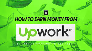 How To Earn Money From How To Earn Money On Upwork Make More Than 1000 Per Week Asim