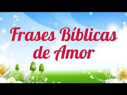 imagenes biblicas mensajes frases bíblicas de amor pensamientos de la biblia youtube