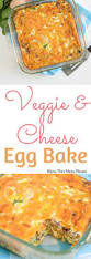 egg recipes for dinner easy vegetable and cheese egg bake u2014 bless this mess