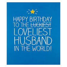 happy birthday husband cards buy happy jackson loveliest husband birthday card lewis