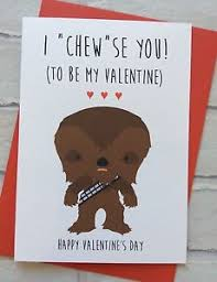 wars valentines day personalised wars valentines day card chewbacca chewy geeky