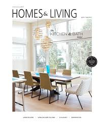 Home Design Jobs Vancouver Homes U0026 Living Vancouver Apr May 2015 By Homes U0026 Living Magazine