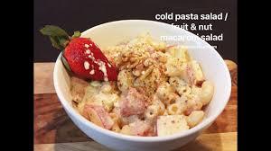 creamy fruit u0026 nut pasta cold pasta salad creamy pasta salad