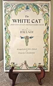 the white cat and other old french fairy tales the long habit of