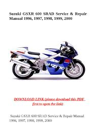 suzuki gsxr 600 srad service u0026 repair manual 1996 1997 1998