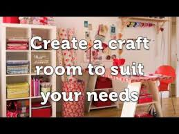 Design A Craft Room - create the perfect craft room youtube