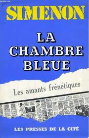 la chambre bleue simenon la chambre bleue by simenon georges presses de la cité couverture