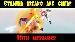 stamina breaks are cheap w messages xenoverse 2