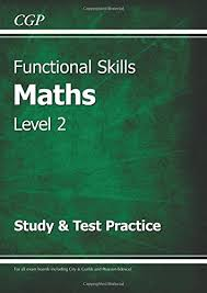 functional skills maths level 2 study and test practice cgp