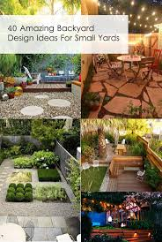 Backyard Garden Ideas For Small Yards Amazing Design Ideas For Small Backyards Definitely Need To Save