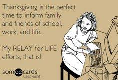 Thanksgiving Relay Thanksgiving Is The Time To Fundraise And Advocate Relay