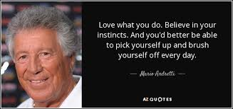 wedding quotes american mario andretti quote what you do believe in your instincts