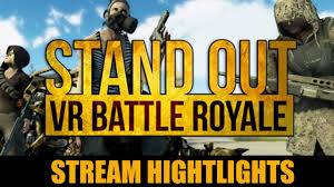 pubg vr pubg vr stand out vr battle royale alpha stream highlights youtube