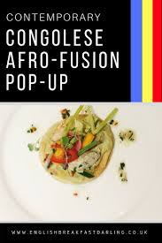 afro fusion cuisine congolese afro fusion cuisine by congolese chef mick