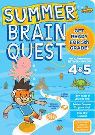 summer brain quest between grades 4 u0026 5 workman publishing