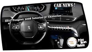 peugeot 3008 interior new 2017 peugeot 3008 interior u0026 eksterior youtube