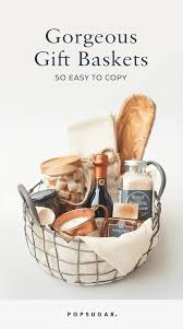 gift basket ideas for women gift basket ideas popsugar home