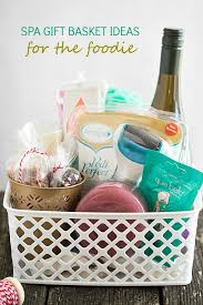 spa baskets spa gift basket ideas for the foodie gal on a mission