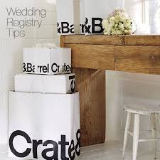 creating a wedding registry wedding registry tips and advice crate and barrel