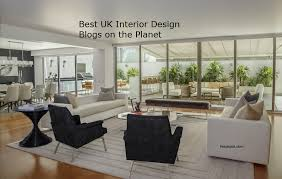 best design blogs top 50 uk interior design blogs and websites to follow in 2018