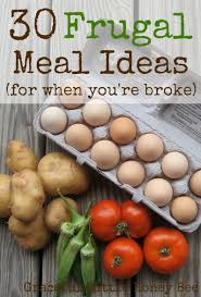 30 frugal meal ideas for when you u0027re broke graceful little