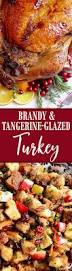 perfect thanksgiving brandy and tangerine glazed roasted turkey wicked good kitchen
