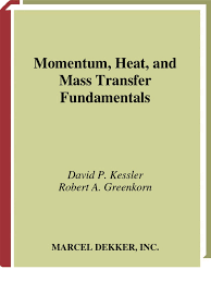 momentum heat and mass transfer fundamentals thermal