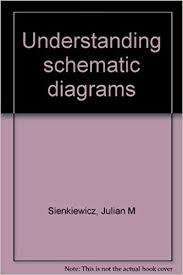 understanding schematic diagrams amazon co uk julian m