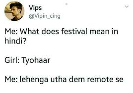 Cing Memes - vips me what does festival mean in hindi girl tyohaar me lehenga