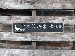 Duck Home Decor The Quack House Duck Coop Decor Duck House Decor Country