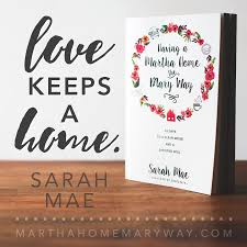 having a martha home the mary way sarah mae