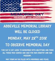 abbeville bureau memorial day monday may 28th 2018 abbeville memorial library