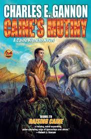 Gannon Caine S Mutiny Caine Riordan Charles E Gannon 9781476782195