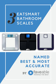 How Accurate Are Bathroom Scales 3 Eatsmart Bathroom Scales Named Best U0026 Most Accurate On The