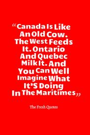 77 canada canadian quotes inspirational patriotic