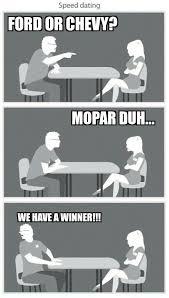 Speed Dating Meme - pin by barbara jo powell on mopar pinterest mopar and cars