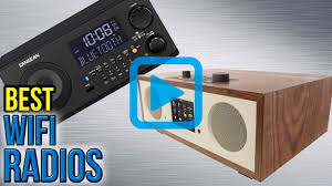 top 10 wifi radios of 2017 video review