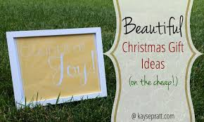 beautiful gift ideas on the cheap intentional